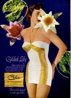 Cole of California Swimwear Advertising 1951 Cole of California - Guilded Lily - White Lastex & 24 kt gold Vintage Bathing Suits, Vintage Swimsuits, 1950s Fashion, Vintage Fashion, Vintage Couture, Gold Swimsuit, Vintage Magazine, Mode Vintage, Vintage Ads