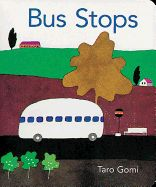 BUS STOPS Though written by a famous Japanese author, your littlest readers will love pointing out the items observed when travelling on a city bus.  This book is also included in the Taro Gomi (the author) Boxed Set.  Recommended for ages 1-3.