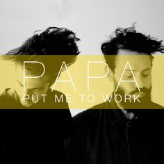 Stream Put Me To Work by PAPA (theband) from desktop or your mobile device Music Covers, Album Covers, California English, Editorial Layout, Editorial Design, Record Collection, Indie Music, Photoshop Design, Graphic Design Illustration