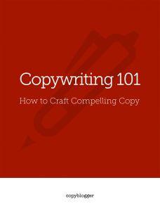 Copywriting 101: How to Craft Compelling Copy | Copyblogger