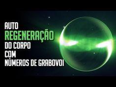 Auto regeneração do Corpo com números de Grabovoi - YouTube