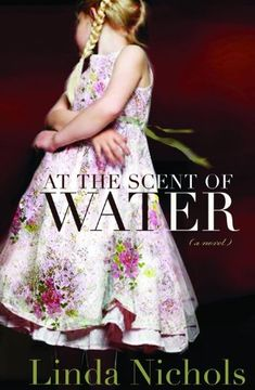 At the Scent of Water by Linda Nichols http://www.amazon.com/dp/0764206680/ref=cm_sw_r_pi_dp_CHHxvb0DYCSCM