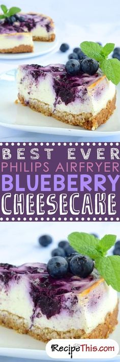 Best Ever Philips Airfryer Blueberry Cheesecake