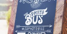 Hand Painted Chalk Sign for The Photo Bus.