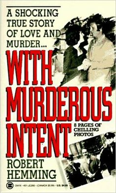With Murderous Intent ** by Robert Hemming