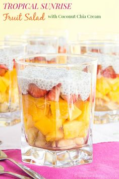 Tropical Sunrise Fruit Salad with Coconut Chia Cream - layers of your favorite fruits from paradise and a creamy topping for a healthy and fun breakfast, snack or dessert. | cupcakesandkalechips.com | gluten free, vegan, paleo recipe