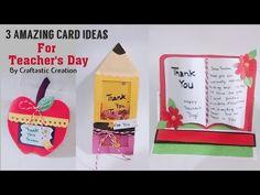 Greeting Cards For Teachers, Teachers Day Card, Teacher Cards, Teachers' Day, Card Making, Paper Crafts, Craft Ideas, Videos, Youtube