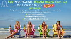 "Have you entered our Spring Break 2015 Swim Suit Sweepstakes yet?  It's simple- just ""pin"" your favorite swim suits and you'll be entered into a chance to win $500! Click through to find out more. [Promotional Pin]"