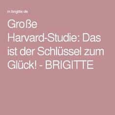 Große Harvard-Studie: Das ist der Schlüssel zum Glück! - BRIGITTE