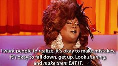 RuPaul Drag Race Latrice Royale fall down, get up, look sickening Drag Queens, Drag Racing Quotes, Race Quotes, Quotes Gif, Rupaul Quotes, Drag Race Season 4, Gloria Groove, Rupaul Drag, Lip Sync