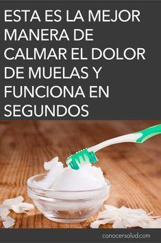 Esta Es La Mejor Manera De Calmar El Dolor De Muelas Y Funciona En Segundos Health Remedies Dental Health