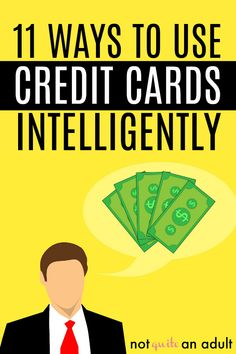 11 Ways to Use Credit Cards Intelligently | Using credit cards can be complicated, especially since no one teaches us this stuff before we get out first card. Using credit wisely is important to help build up your credit, get you out of debt and save money! #finance #familyfinance #credit #creditcards #creditscore
