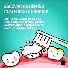 """12 Likes, 1 Comments - Mônica Colcera Balduino (@dentista.monicacolcera) on Instagram: """"Pare de escovar com força!!! Esse ato só prejudica seus dentes e agride sua gengiva. O ideal é…"""""""