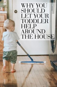 why you should let your toddler help with chores | toddler chores