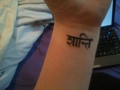 My first tattoo! sanskrit zaanti/shaanti/saanti = peace, calmness of mind