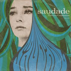 2014 - Thievery Corporation - Saudade