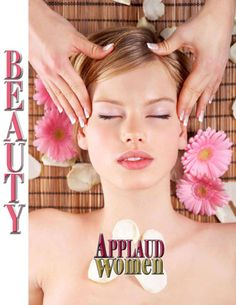 """Article by Lisa Byrd from our Beauty Feature section entitled """"Beauty; Tips, Trends and Information for 2012 . Read FREE now at http://www.applaudwomen.com/ApplaudWomenSpring2012mag.html#/88/"""