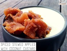 Top creamy, dairy-free coconut custard with warm stewed apples for a light & healthy dessert. Paleo Fruit, Paleo Dessert, Fun Desserts, Delicious Desserts, Paleo Diet, Healthier Desserts, Paleo Food, Primal Recipes, Real Food Recipes