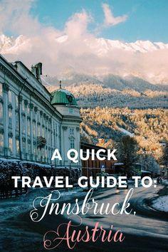 A Quick Travel Guide to Innsbruck, Austria
