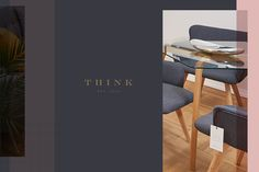 Print and digital applications for Think - a newly opened architecture and interior design store.