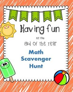 End of the Year Math Scavenger Hunt from teachingnaturally on TeachersNotebook.com -  - End of the year activity. Math Scavenger Hunt for second and third graders. Common core aligned.