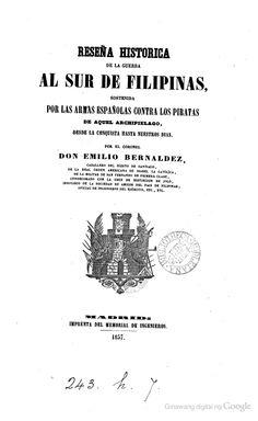 Reseña historica de la guerra al sur de Filippinas sostenida por las armas españolas contra los piratas de aquel archipelago - Google Play
