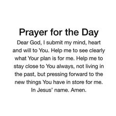 Prayer For The Day, Verse Of The Day, My Prayer, Bible Verses Quotes, Jesus Quotes, Faith Quotes, Positive Inspiration, Spiritual Inspiration, Daily Inspiration