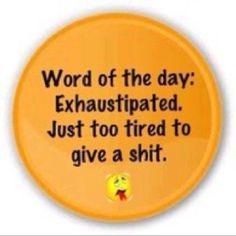 Exhaustipated Fibromyalgia