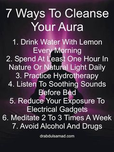 This sounds kind of interesting - 7 Ways to cleanse your aura