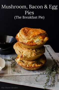 Mushroom, Bacon & Egg Pies - The perfect Breakfast Pie! These can be ...