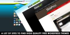 A List of Sites to FInd High Quality Free WordPress Themes