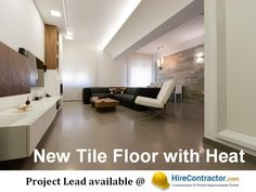"Hello ... A new #project ""New Tile Floor with Heat"" has been posted on Hirecontractor.com. Find details @ http://www.hirecontractor.com/rfp87989266/Tile-Marble-Stone.  Find more projects by listing with us here @ http://www.hirecontractor.com/register/contractor #New #Lead #Tile #Flooring #Contractors"