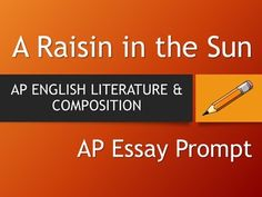 Hamlet  Ap Literature Essay Prompt  Act Two  Essay Prompts Ap  A Raisin In The Sun  Ap English Literature Essay Prompt