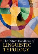 The Oxford handbook of linguistic typology / edited by Jae Jung Song - Oxford : Oxford University Press, 2013