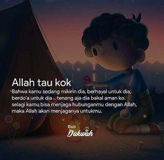 Quotes Rindu, Quotes Lucu, Cinta Quotes, Quotes Galau, Quran Quotes, People Quotes, Faith Quotes, Best Quotes, Life Quotes