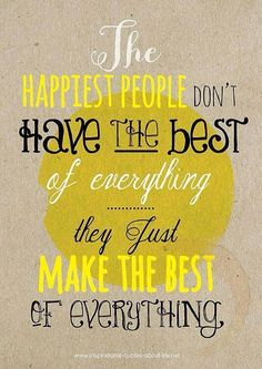 Make the best of everything  (sparkle of lilac
