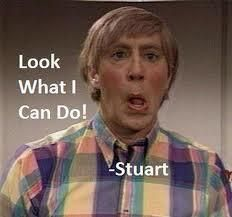 Stuart! - bretters!!!!