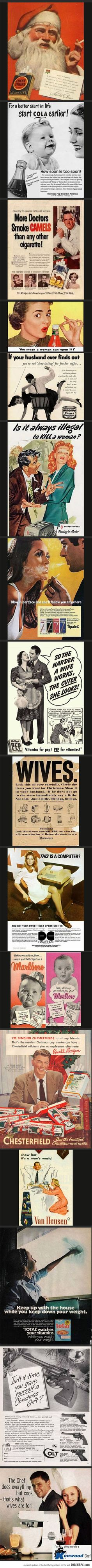 Advertising We Will Never See Again ... Wow can't believe these were actually used as advertisements.