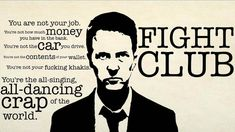 These 5 Fight Club Quotes Will Help You Look At Your Life In A Different Way - http://themindsjournal.com/these-5-fight-club-quotes-will-help-you-look-at-your-life-in-a-different-way/