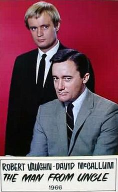 The Man From U.N.C.L.E. (United Network Command for Law and Enforcement) - Illya Kuryakin (David McCallum) and Napoleon Solo (Robert Vaughn)