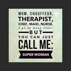 Supermom quote positive