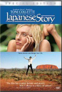 Japanese Story is a 2003 Australian romantic drama film directed by Sue Brooks. Against the background of an Australian desert landscape, so much space and so few people, Sandy, a geologist, and Hiromitsu, a Japanese businessman, play out a story of human inconsequence in the face of the blistering universe.