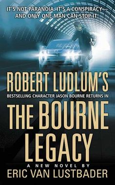 After Robert Ludlum's death Eric Van Lustbader started writing books using the Bourne characters and continues the series. Since 2004 he has released six more Bourne books. I don't think I'll read anymore of them, though. The Bourne Ultimatum, Bourne Supremacy, Jason Bourne Books, The Bourne Identity, Bourne Legacy, Robert Ludlum, Book Club Books, Book Nerd, Book Lists