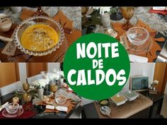 NOITE DE CALDOS - DECORAÇÃO E RECEITAS