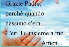 Giuseppe Di Gesù - Google+ Italian Life, Beautiful Prayers, Jesus Loves Me, Karma, Encouragement, Life Quotes, Faith, Pocahontas, Bible
