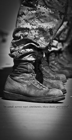 Original Pinner wrote: Shot I took of my Marines boots and my original quote. Sooo moving and so many don't understand