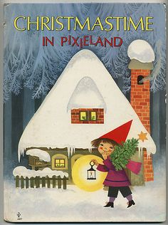 Christmastime in Pixieland by Felicitas Kuhn