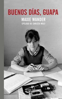 Buenos días, guapa de MAXIE WANDER