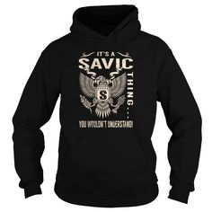 Its a SAVIC Thing You Wouldnt Understand - Last Name, Surname T-Shirt (Eagle)