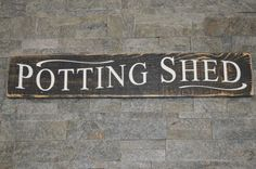 Genial The Potting Shed   Quotes For The Garden   Pinterest   Garden Signs,  English And English Country Gardens